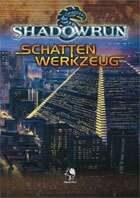 Shadowrun: Schattenwerkzeug