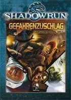 Shadowrun: Gefahrenzuschlag - Todeszonen der 6. Welt