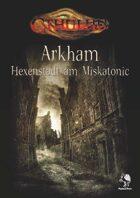 CTHULHU: Arkham - Hexenstadt am Miskatonic