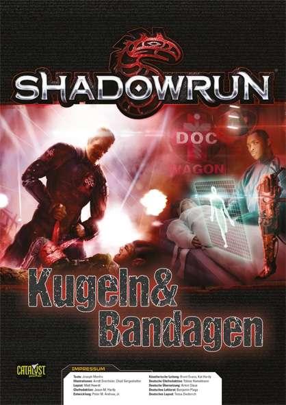 Shadowrun: Kugeln und Bandagen