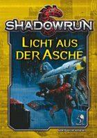 Shadowrun: Licht aus der Asche