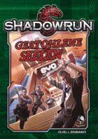 Shadowrun: Gestohlene Seelen