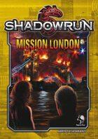 Shadowrun: Mission London