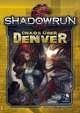 Shadowrun: Chaos über Denver