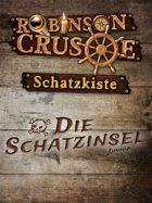Robinson Crusoe Schatzkiste - Die Schatzinsel
