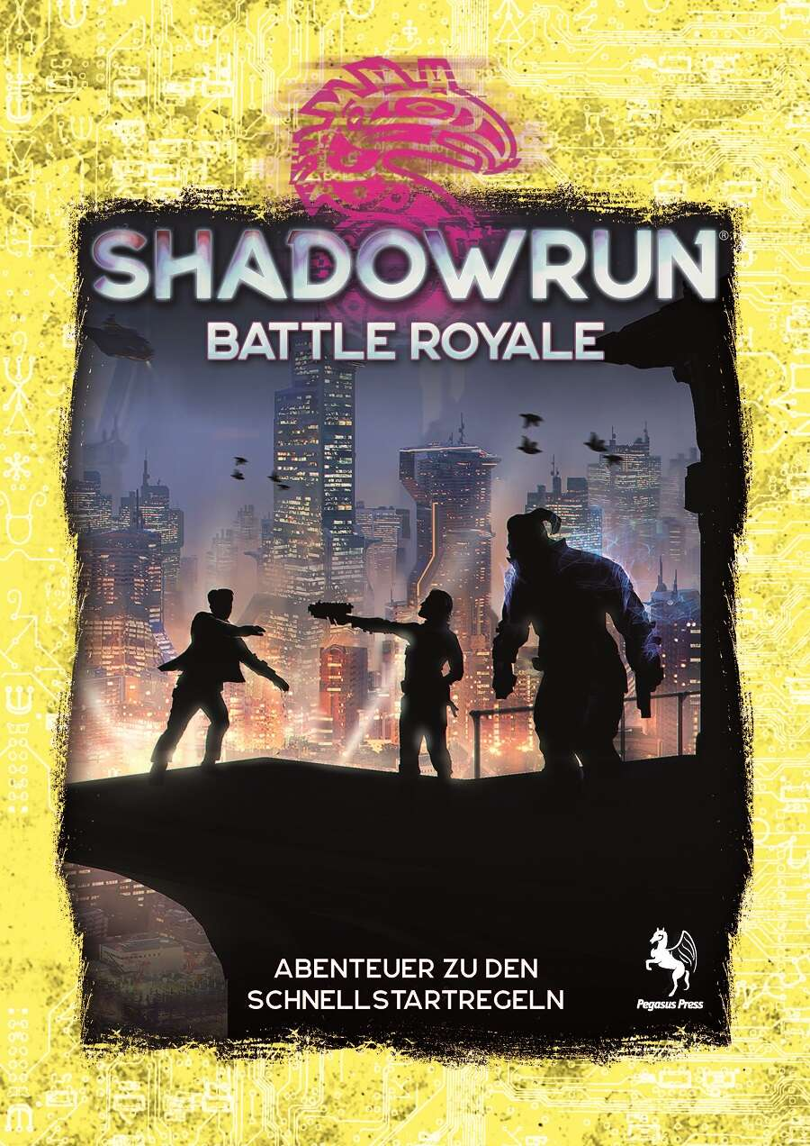Shadowrun 6 - Battle Royale