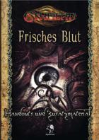 CTHULHU: Frisches Blut - Handouts