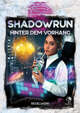 Shadowrun: Hinter dem Vorhang