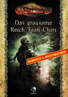 CTHULHU: Das grausame Reich Tsan Chan - Handouts