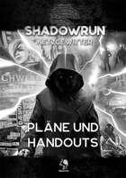 Shadowrun: Pläne und Handouts für Netzgewitter