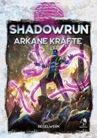 Shadowrun: Arkane Kräfte