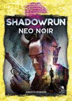 Shadowrun: NEO NOIR