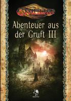 CTHULHU: Abenteuer aus der Gruft III