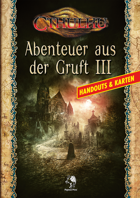 CTHULHU: Abenteuer aus der Gruft III - Handouts