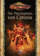 Cthulhu: Die Fleischgärten von Carcosa
