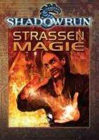 Shadowrun: Straßenmagie