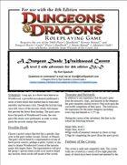 A Dungeon Dash: Wraithwood Cavern