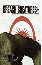 Breachworld Breach Creature Folio #3 - Breach Creatures Plus