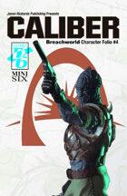 Breachworld Character Folio #4 - Caliber