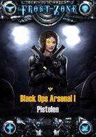 Frostzone Black Ops Arsenal I: Pistolen