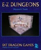 E-Z DUNGEONS: Mummy's Tomb