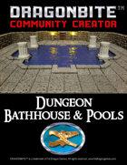 Dungeon Bathhouse & Pools