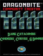 Dank Catacombs Corners, Curves, & Doors