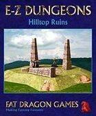 E-Z DUNGEONS: Hilltop Ruins
