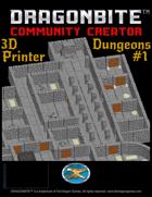 3D Printer Dungeons #1