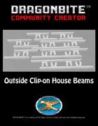 Outside Clip-on House Beams