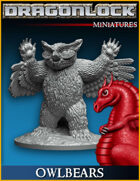 DRAGONLOCK Miniatures: Owlbears