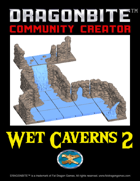 Wet Caverns 2