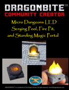 Micro Dungeons LED Scrying Pool, Fire Pit, and Standing Magic Portal