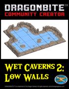 Wet Caverns 2: Low Walls