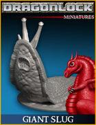 DRAGONLOCK Miniatures: Giant Slug