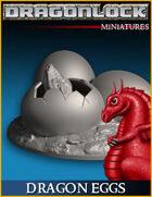 DRAGONLOCK Miniatures: Dragon Eggs