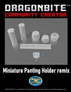 Miniature Painting Holder Remix