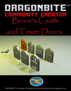 Bruce's Castle and Tower Doors