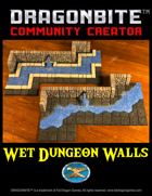 Wet Dungeon Walls