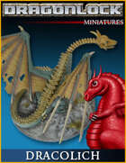 DRAGONLOCK Miniatures: Dracolich