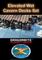 Elevated Wet Cavern Decks Set
