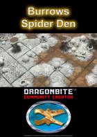 Burrows Spider Den