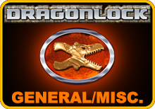 Dragonlock General/Misc.
