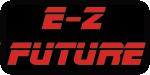 E-Z FUTURE