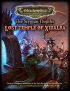 The Stygian Depths - Lost Temple of Xibalba