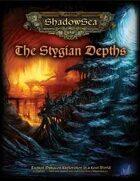 ShadowSea - The Stygian Depths