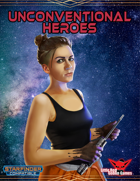 Unconventional Heroes (Starfinder Themes)