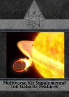 Multiverse Kit Supplemental - 100 Galactic Features