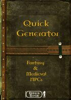 Quick Generator - Fantasy & Medieval NPCs