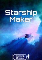 Starship Maker